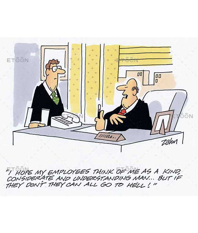 I have my employees think of me as a kind considerate and unders: eToon cartoon for newsletters, presentations, websites, books and more