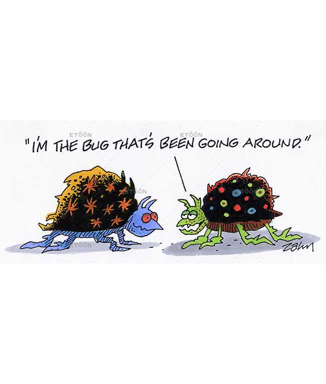 Im the bug thats been going around.: eToon cartoon for newsletters, presentations, websites, books and more