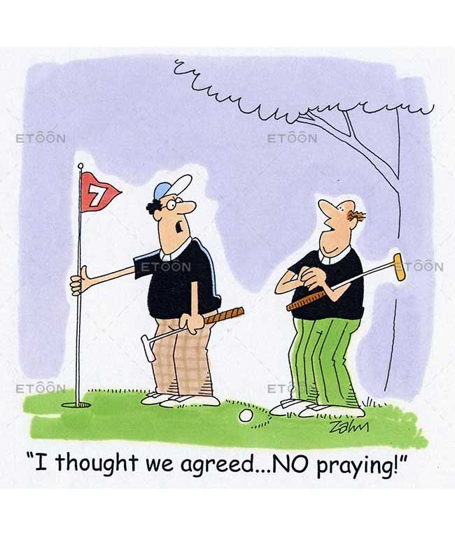 I thought we agreed...NO praying!: eToon cartoon for newsletters, presentations, websites, books and more