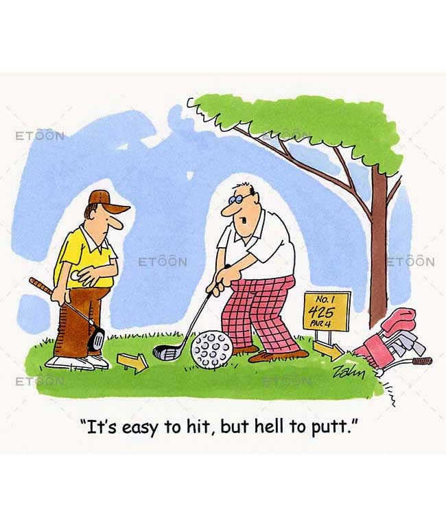 Its easy to hit, but hell to putt.: eToon cartoon for newsletters, presentations, websites, books and more