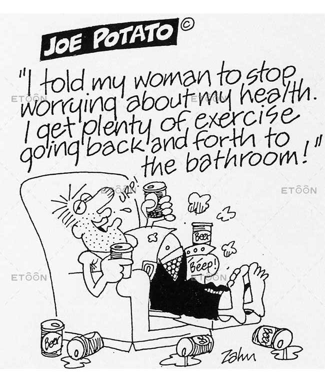 I told my woman to stop worrying about my health.: eToon cartoon for newsletters, presentations, websites, books and more