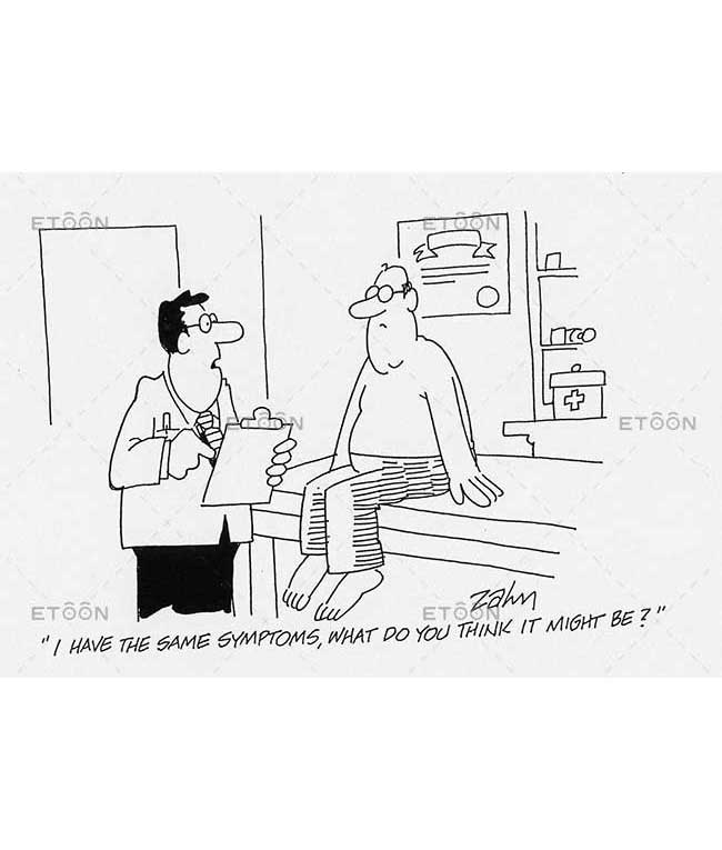 I have the same symptoms, what do you think it might be?: eToon cartoon for newsletters, presentations, websites, books and more