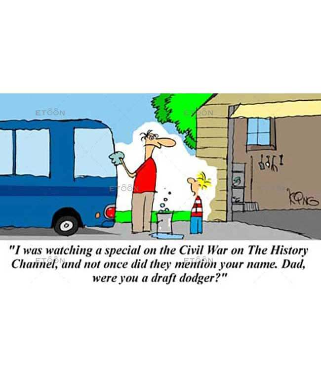 I was watching a special on the Civil War...: eToon cartoon for newsletters, presentations, websites, books and more