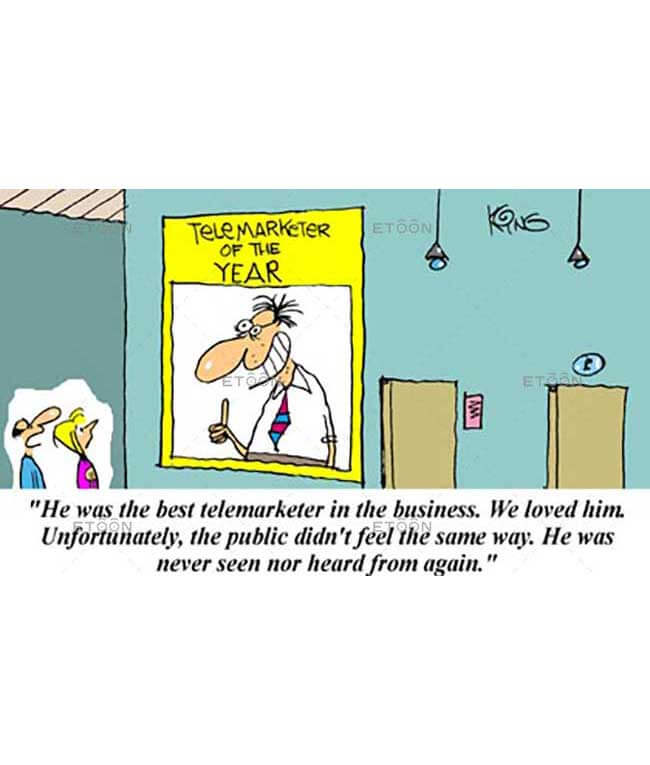 He was the best telemarketer...: eToon cartoon for newsletters, presentations, websites, books and more