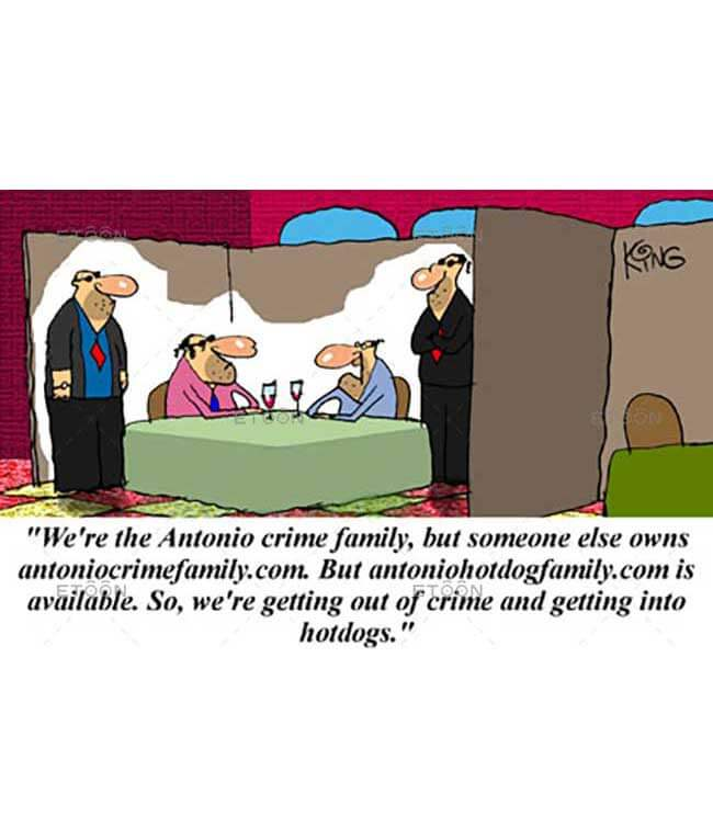 We are the Antonio crime family...: eToon cartoon for newsletters, presentations, websites, books and more