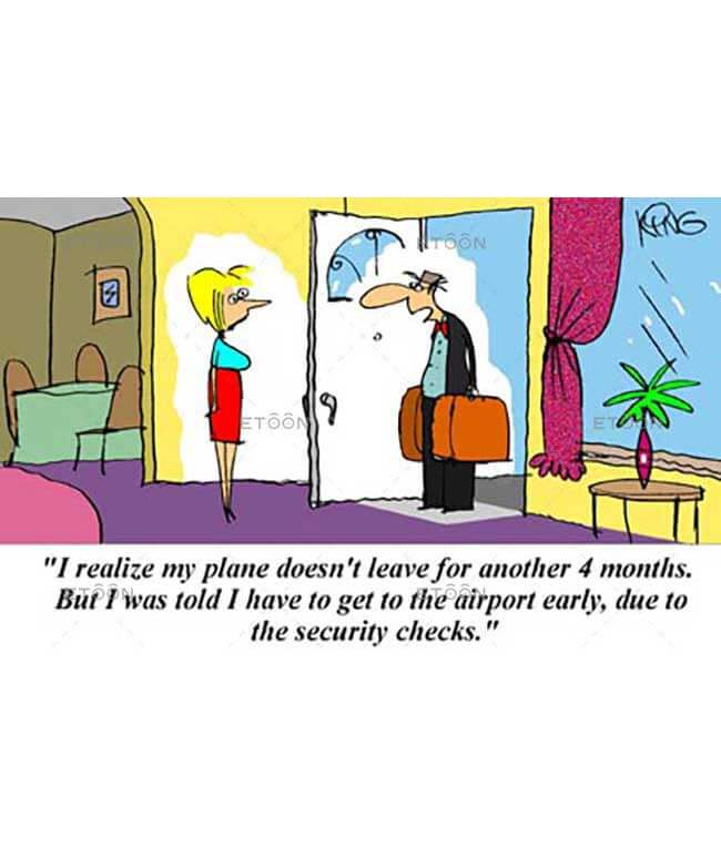 I realize my plane doesnt leave for another 4 months...: eToon cartoon for newsletters, presentations, websites, books and more