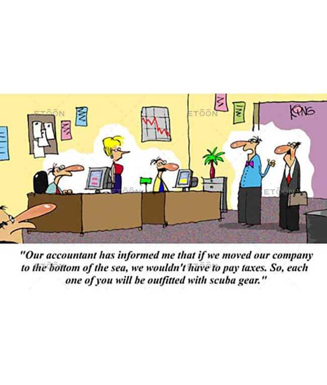 Our accountant has informed me that...: eToon cartoon for newsletters, presentations, websites, books and more