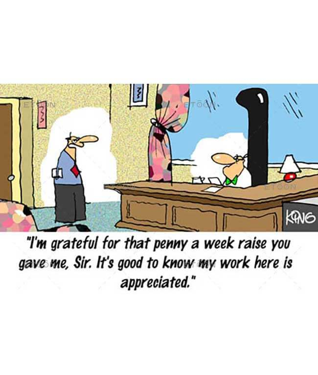 Im grateful for that penny a week raise...: eToon cartoon for newsletters, presentations, websites, books and more