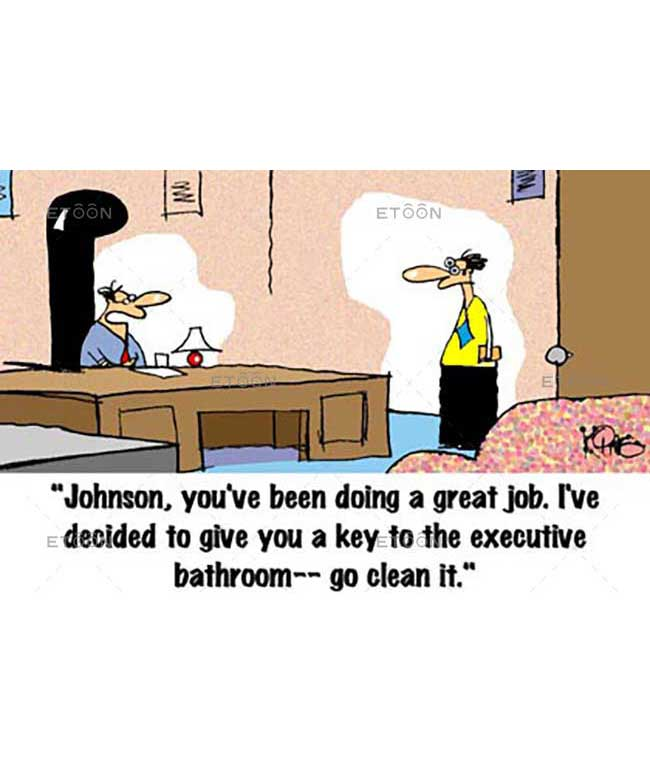 Johnson, youve been doing a great job...: eToon cartoon for newsletters, presentations, websites, books and more