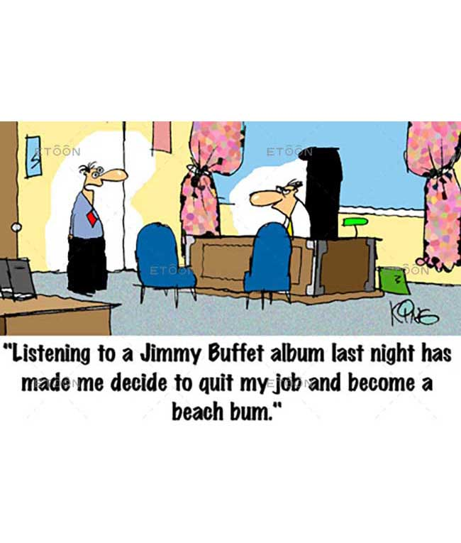 Listening to a Jimmy Buffet...: eToon cartoon for newsletters, presentations, websites, books and more