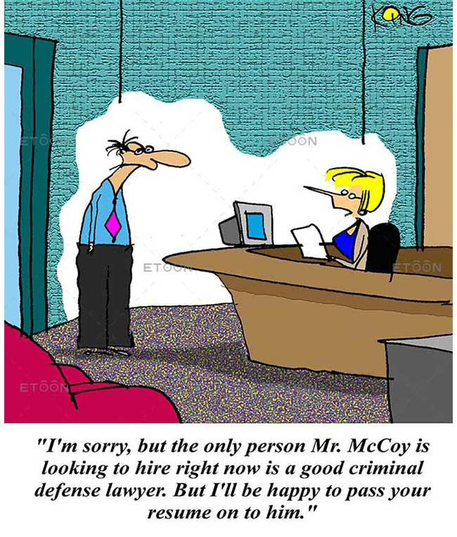 Im sorry, but the only person Mr. McCoy is looking to hire: eToon cartoon for newsletters, presentations, websites, books and more