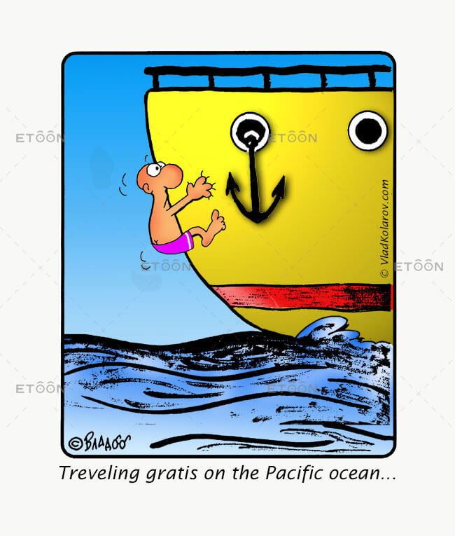 Traveling gratis on the Pacific ocean...: eToon cartoon for newsletters, presentations, websites, books and more