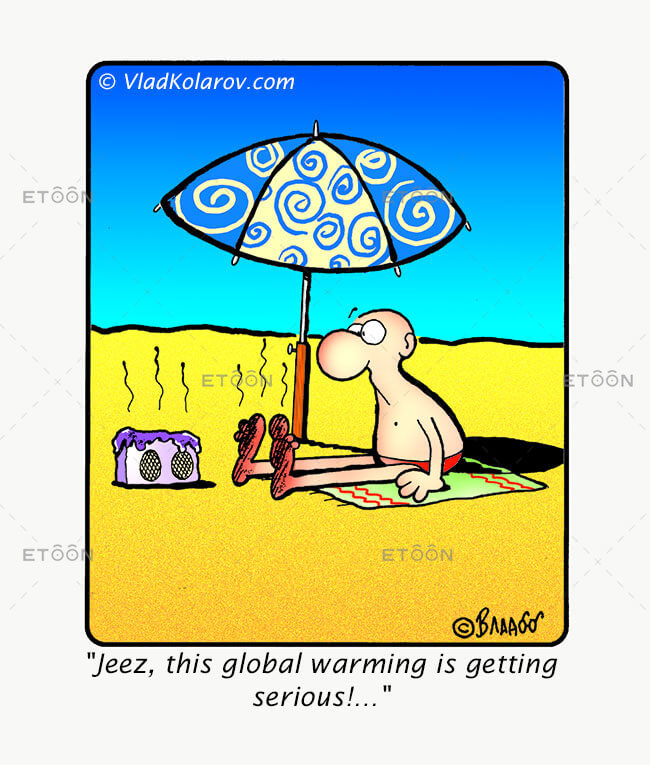 Jeez, this global warming is getting serious: eToon cartoon for newsletters, presentations, websites, books and more