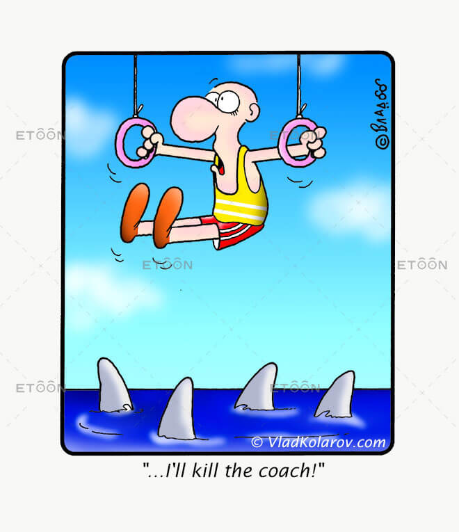 Ill kill the coach!...: eToon cartoon for newsletters, presentations, websites, books and more