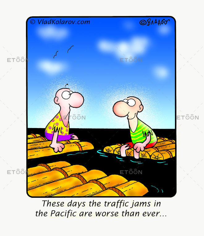 These days the traffic jams in the Pacific...: eToon cartoon for newsletters, presentations, websites, books and more