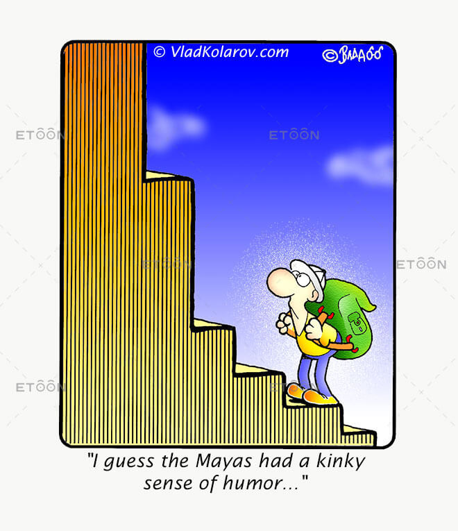 I guess the Mayas had a kinky sense of humor...: eToon cartoon for newsletters, presentations, websites, books and more