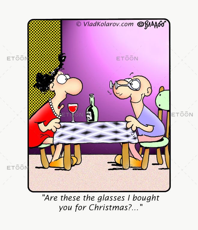 Are those the glasses I bought you for Christmas?: eToon cartoon for newsletters, presentations, websites, books and more