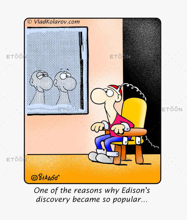 One of the reasons Edisons discovery...: eToon cartoon for newsletters, presentations, websites, books and more