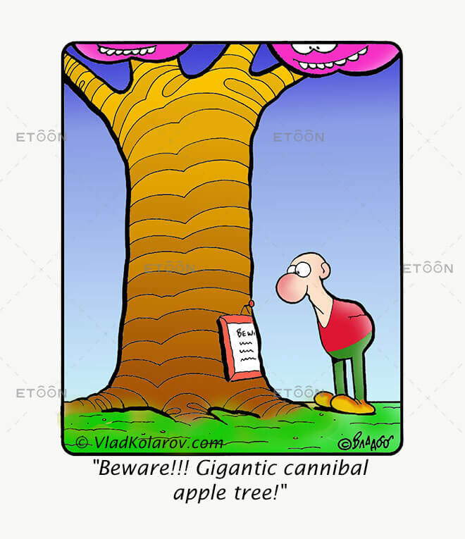 Beware!!! Gigantic cannibal apple tree!: eToon cartoon for newsletters, presentations, websites, books and more