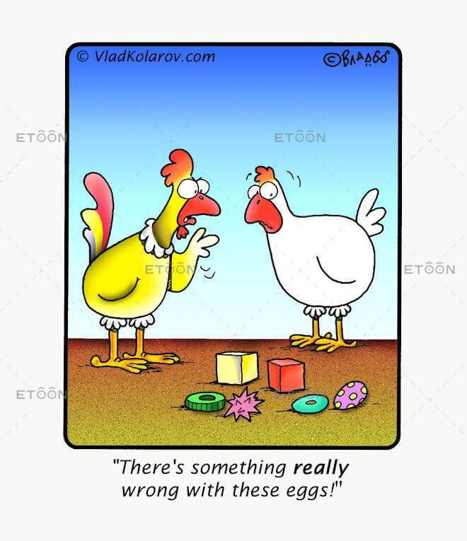 Theres something really wrong with these eggs!: eToon cartoon for newsletters, presentations, websites, books and more