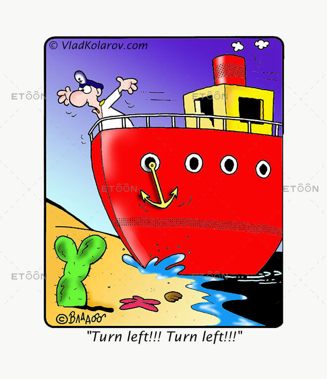 Turn left!!! Turn left!!!: eToon cartoon for newsletters, presentations, websites, books and more