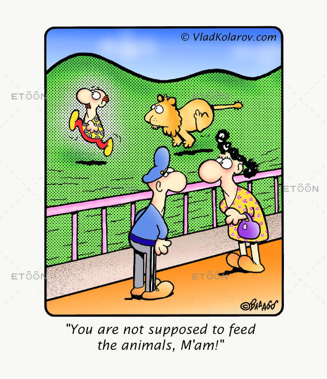 You are not supposed to feed the animals: eToon cartoon for newsletters, presentations, websites, books and more