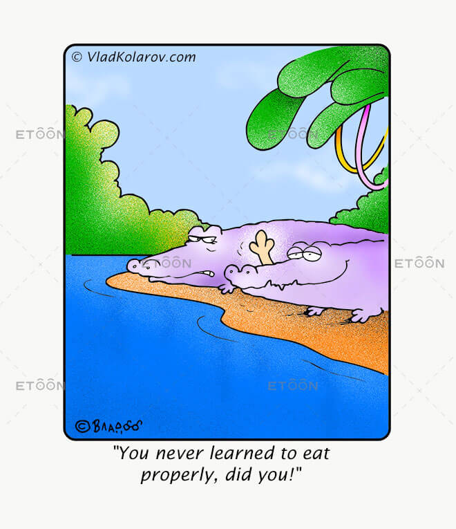 You never learned to eat properly: eToon cartoon for newsletters, presentations, websites, books and more
