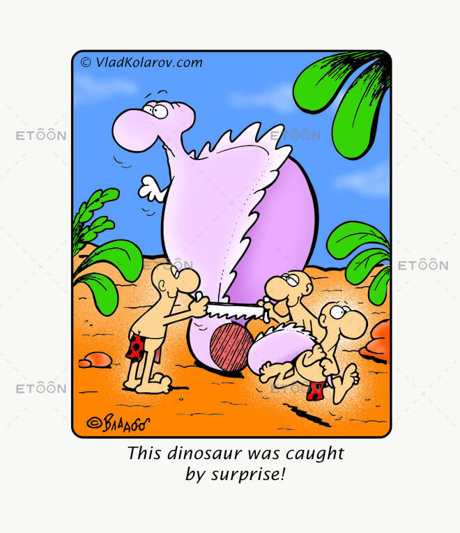 This dinosaur was caught by surprise!: eToon cartoon for newsletters, presentations, websites, books and more