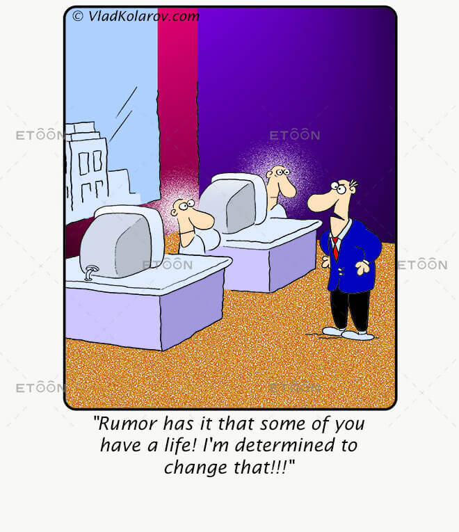 Rumor has it that some of you have a life!: eToon cartoon for newsletters, presentations, websites, books and more