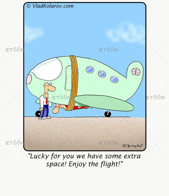 Lucky for you we have some extra space! Enjoy the flight!: eToon cartoon for newsletters, presentations, websites, books and more