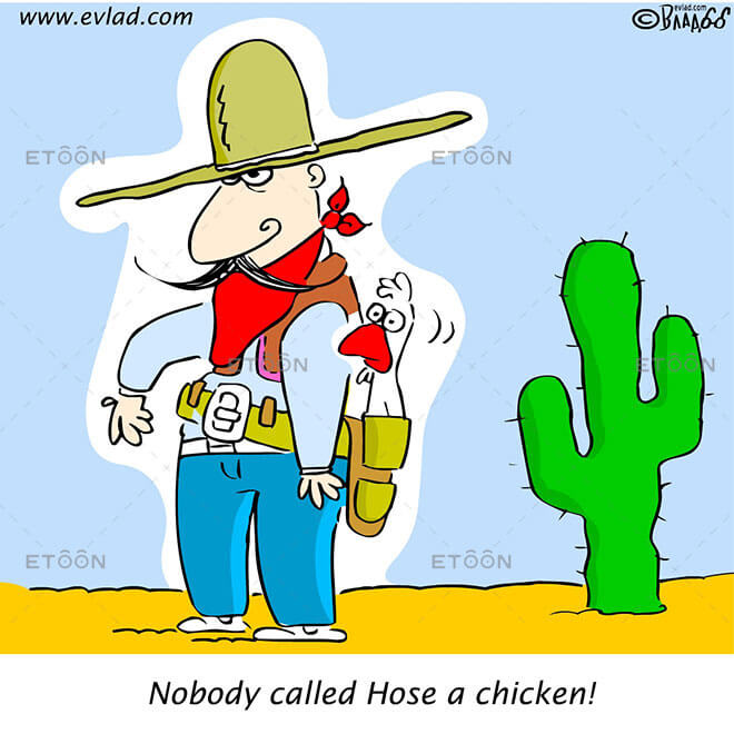 Nobody called Hose a chicken!: eToon cartoon for newsletters, presentations, websites, books and more
