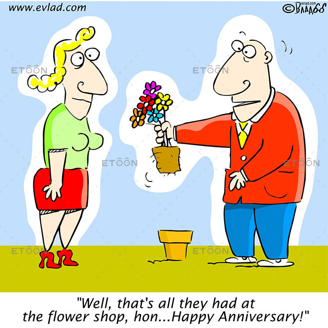 Well, thats all they had at the flower shop, hon...: eToon cartoon for newsletters, presentations, websites, books and more