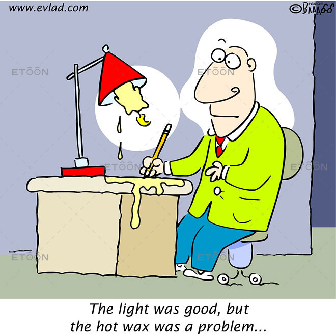 The light was good, but the hot wax was a problem...: eToon cartoon for newsletters, presentations, websites, books and more