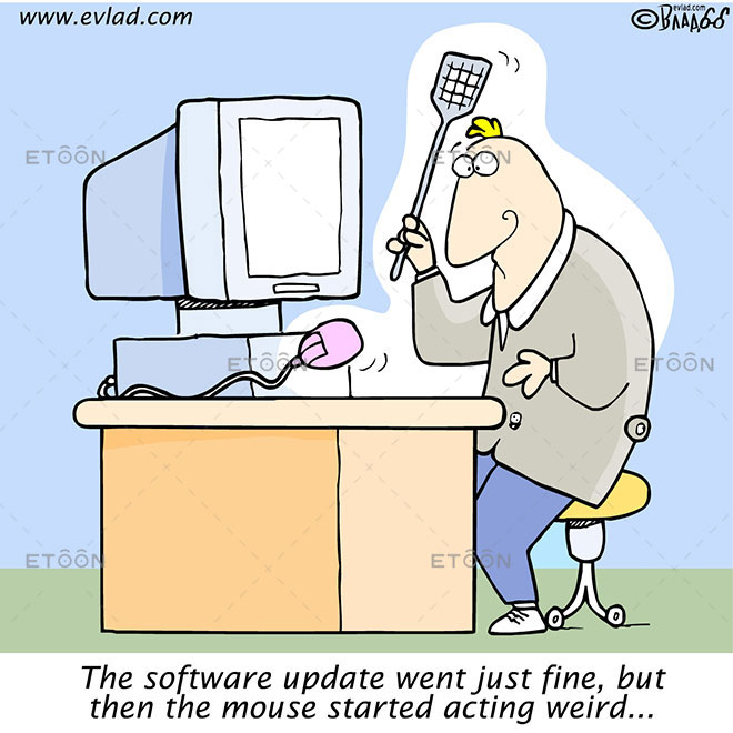 The software update went just fine...: eToon cartoon for newsletters, presentations, websites, books and more
