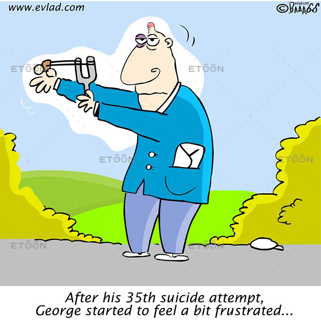 After his 35th suicide attempt...: eToon cartoon for newsletters, presentations, websites, books and more