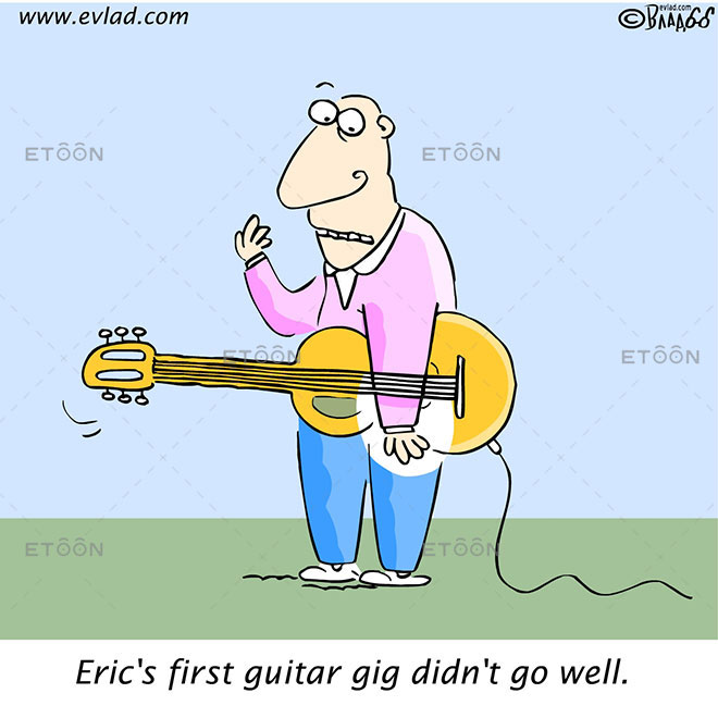 Erics first guitar gig didnt go well.: eToon cartoon for newsletters, presentations, websites, books and more