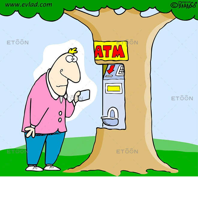 An ATM machine in a tree: eToon cartoon for newsletters, presentations, websites, books and more