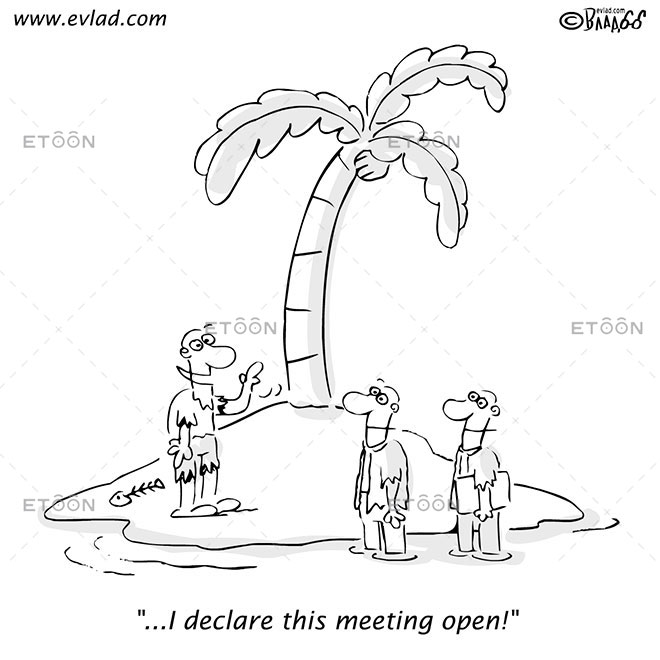 ...I declare this meeting open!: eToon cartoon for newsletters, presentations, websites, books and more