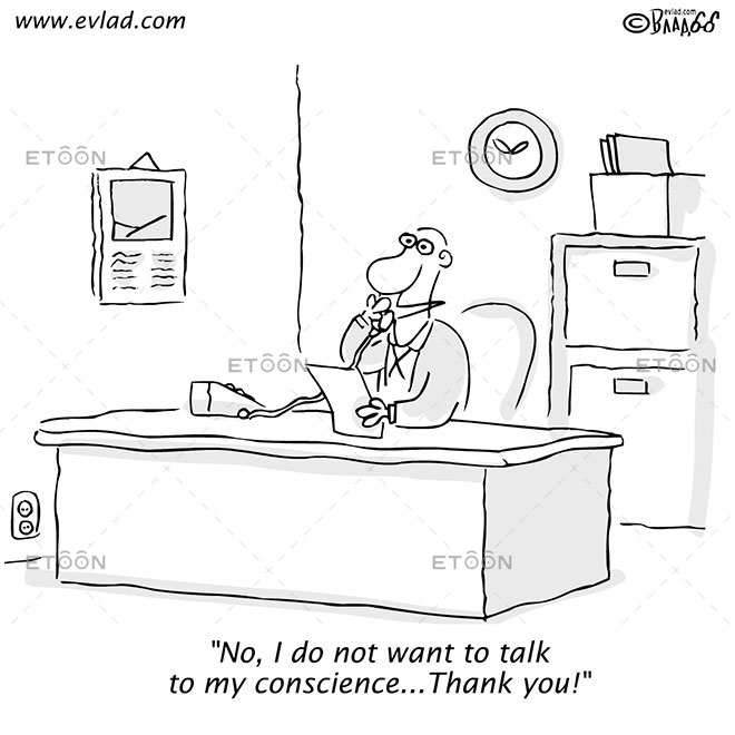 No, I do not want to talk to my conscience...Thank you!: eToon cartoon for newsletters, presentations, websites, books and more