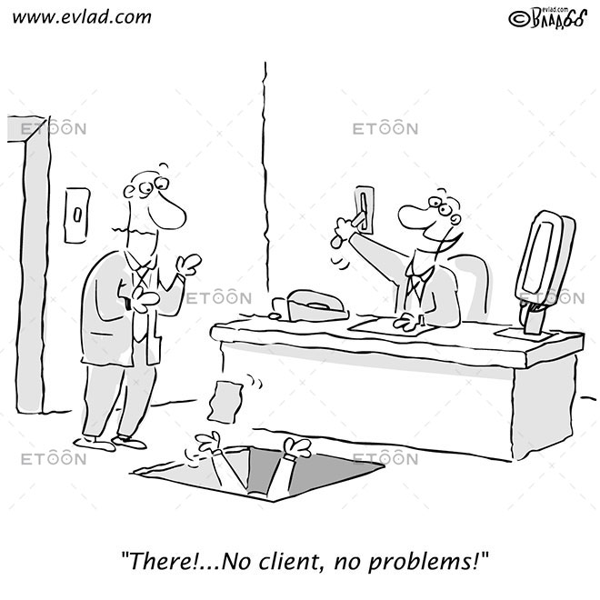 There!...No client, no problems!: eToon cartoon for newsletters, presentations, websites, books and more