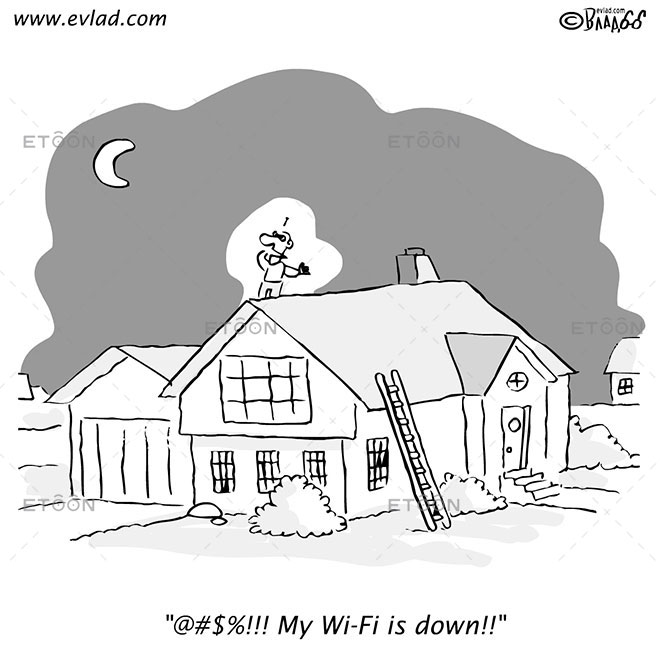 @#$%!!! My Wi Fi is down!!: eToon cartoon for newsletters, presentations, websites, books and more