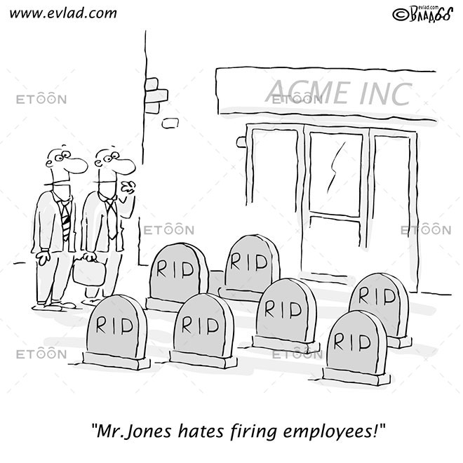 Mr. Jones hates firing employees!: eToon cartoon for newsletters, presentations, websites, books and more