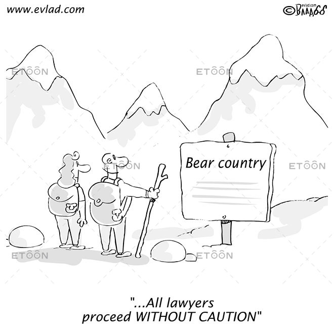 ...All lawyers proceed WITHOUT CAUTION: eToon cartoon for newsletters, presentations, websites, books and more