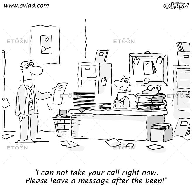I can not take your call right now...: eToon cartoon for newsletters, presentations, websites, books and more
