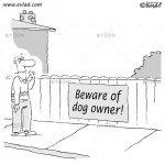 Beware of dog owner!