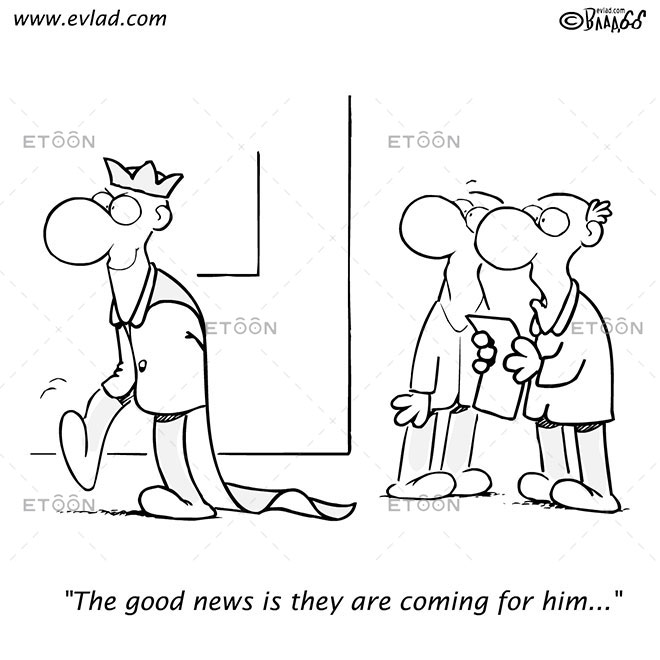 The good news is they are coming for him...: eToon cartoon for newsletters, presentations, websites, books and more