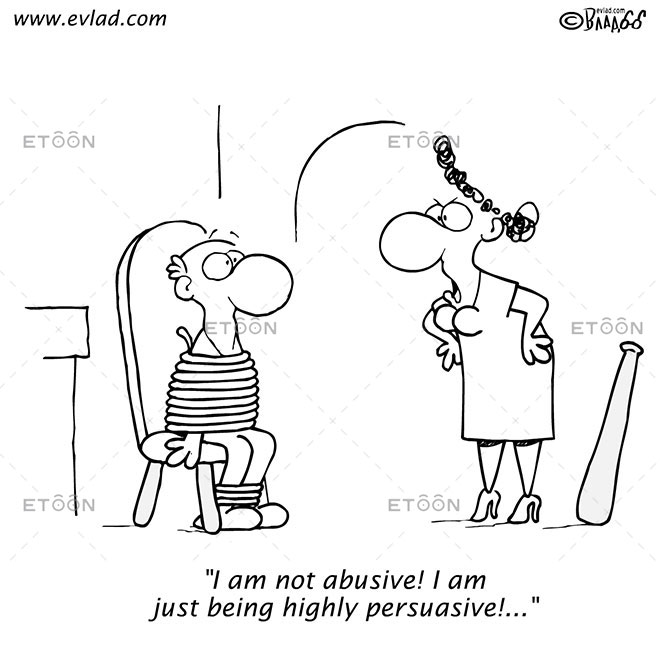 I am not abusive! I am just being highly persuasive!...: eToon cartoon for newsletters, presentations, websites, books and more