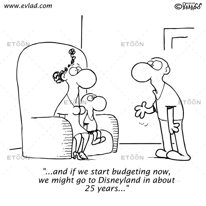 ...and if we start budgeting now, we might...: eToon cartoon for newsletters, presentations, websites, books and more