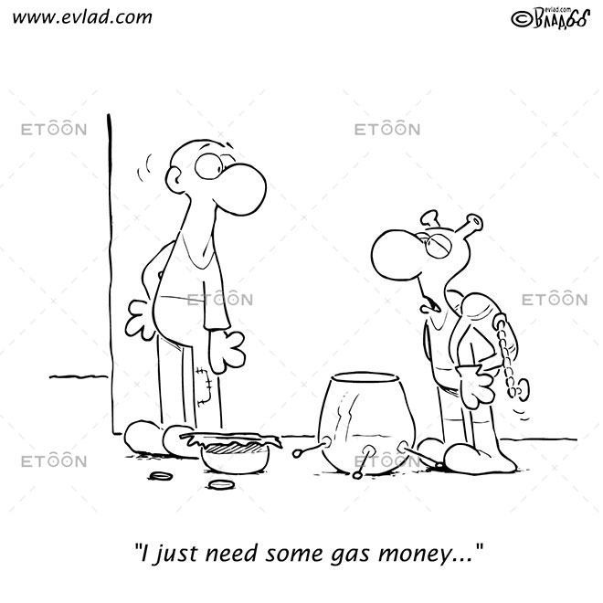 I just need some gas money...: eToon cartoon for newsletters, presentations, websites, books and more