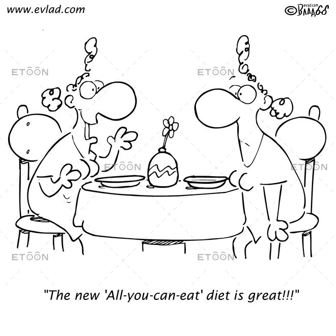 The new All you can eat diet is great!!!: eToon cartoon for newsletters, presentations, websites, books and more